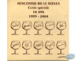 Cuvée spéciale 10 ans 1995-2004