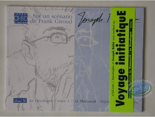 Deluxe Edition, Décalogue (Le) : Esquisses d'une oeuvre