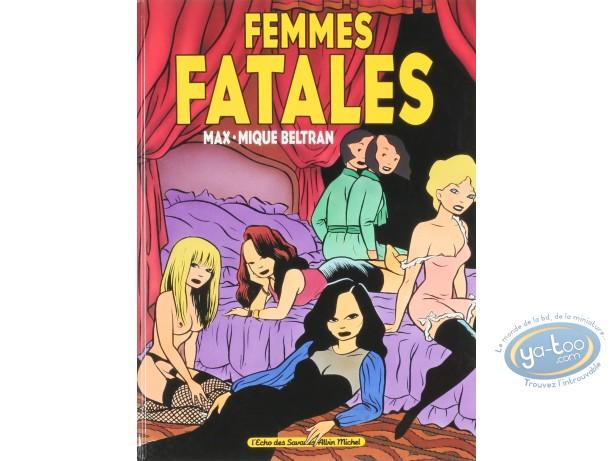Adult European Comic Books, Femmes fatales : Femmes fatales