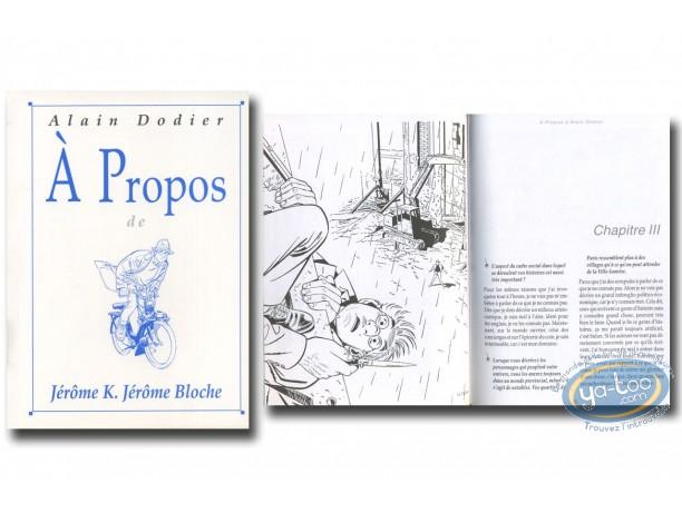 Monography, Jérome K Bloche : A propos de Jerome K Bloche
