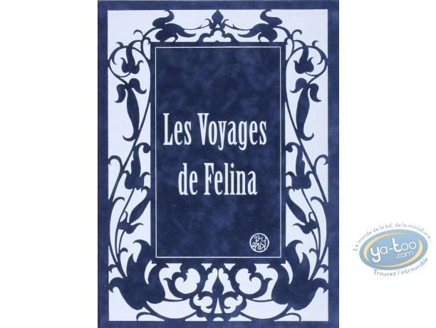Portfolio, Félina : LesVoyages de Felina