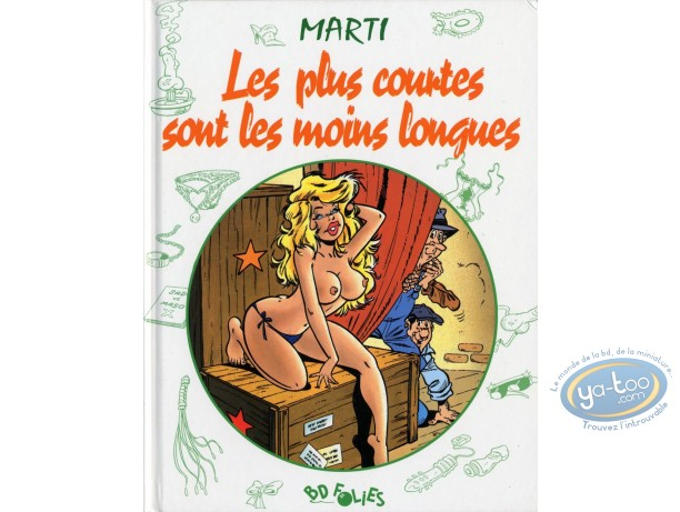 Adult European Comic Books, Pin-Up : Les plus courtes sont les moins longues