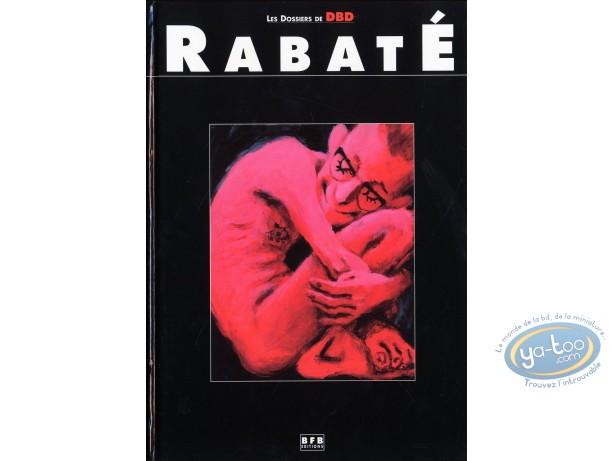 Reduced price European comic books, Dossiers de DBD (Les) : Rabaté