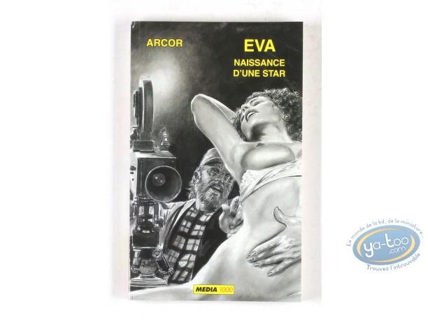 Adult European Comic Books, Eva, Naissance d'une star