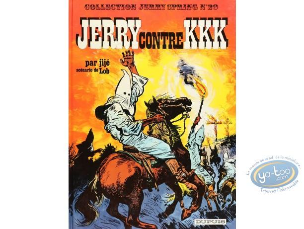 Listed European Comic Books, Jerry Spring : Jerry Spring, Jerry contre KKK + La passe des indiens
