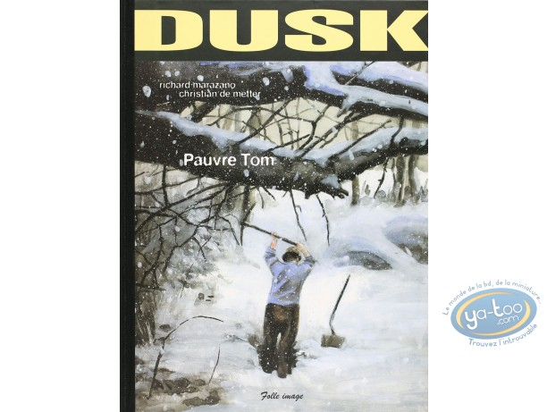 Special Edition, Dusk : Pauvre Tom