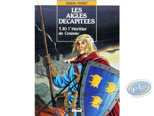 Listed European Comic Books, Aigles Décapitées (Les) : L'heritier de Crozenc