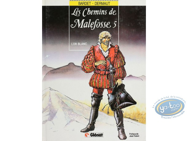 Listed European Comic Books, Chemins de Malefosse (Les) : L'or blanc (good condition)
