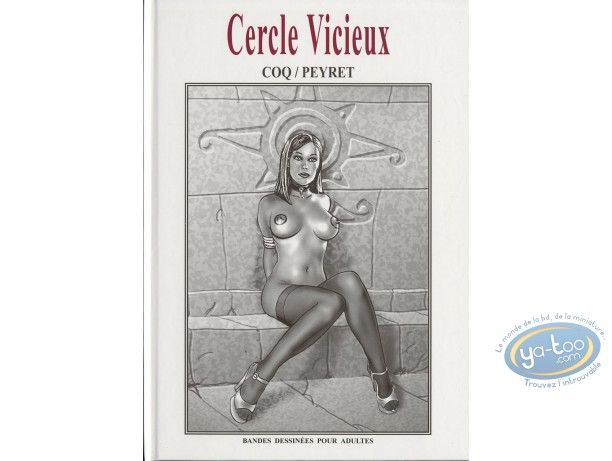 Adult European Comic Books, Cercle Vicieux : Cercle vicieux