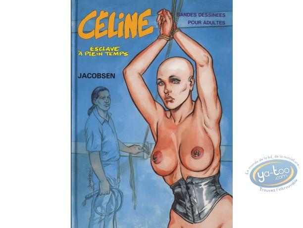 Adult European Comic Books, Célines : Céline esclave à plein temps