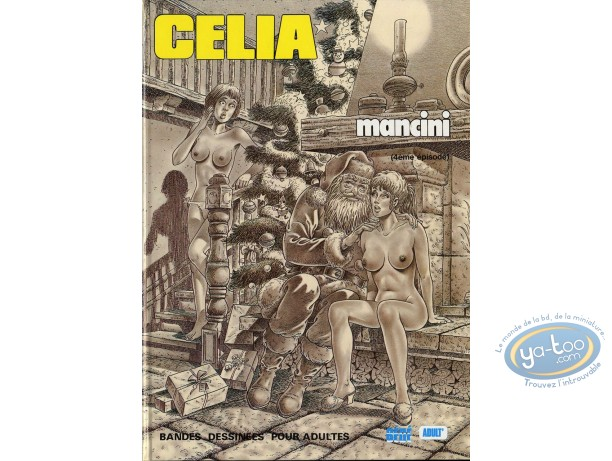 Adult European Comic Books, Célia : Celia