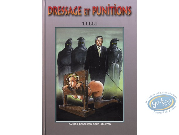 Adult European Comic Books, Dressage et punitions