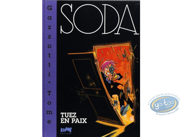 Limited First Edition, Soda : Tuez en Paix