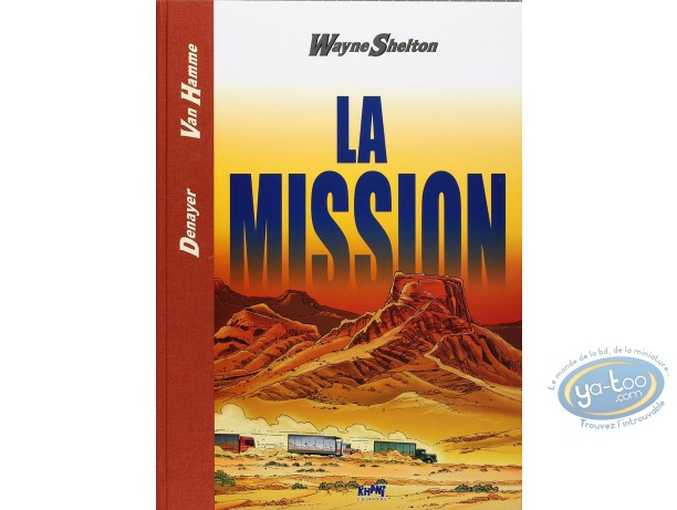 Limited First Edition, Wayne Shelton : La Mission