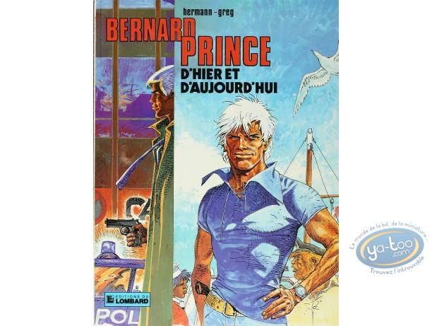 Listed European Comic Books, Bernard Prince : D'hier et d'Aujourd'hui (very good condition)