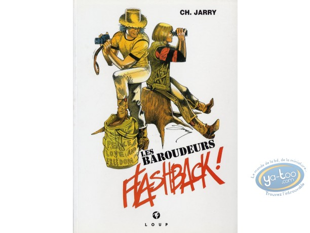 Reduced price European comic books, Baroudeurs (Les) : Flashback !