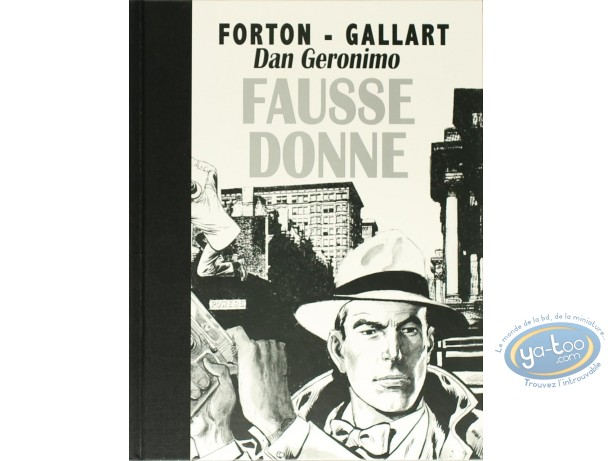 Limited First Edition, Dan Geronimo : Dan Geronimo - Fausse donne