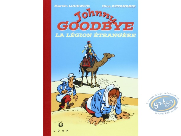 Limited First Edition, Johnny Goodbye : La legion etrangere