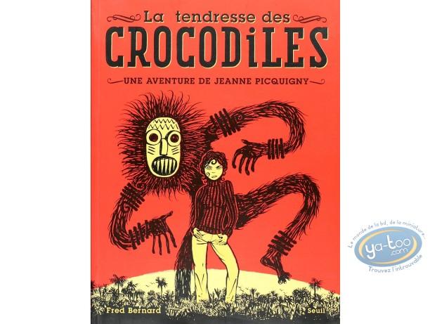Listed European Comic Books, Jeanne Picquigny : La Tendresse des Crocodiles (dedication)
