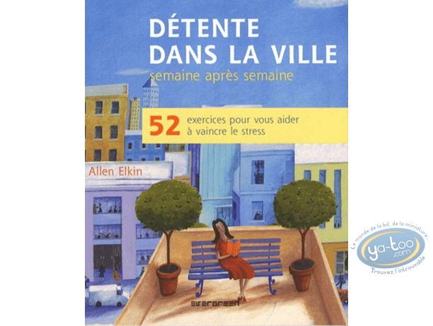 Book, Détente dans la ville - 52 exercices pour vous aider à vaincre le stress