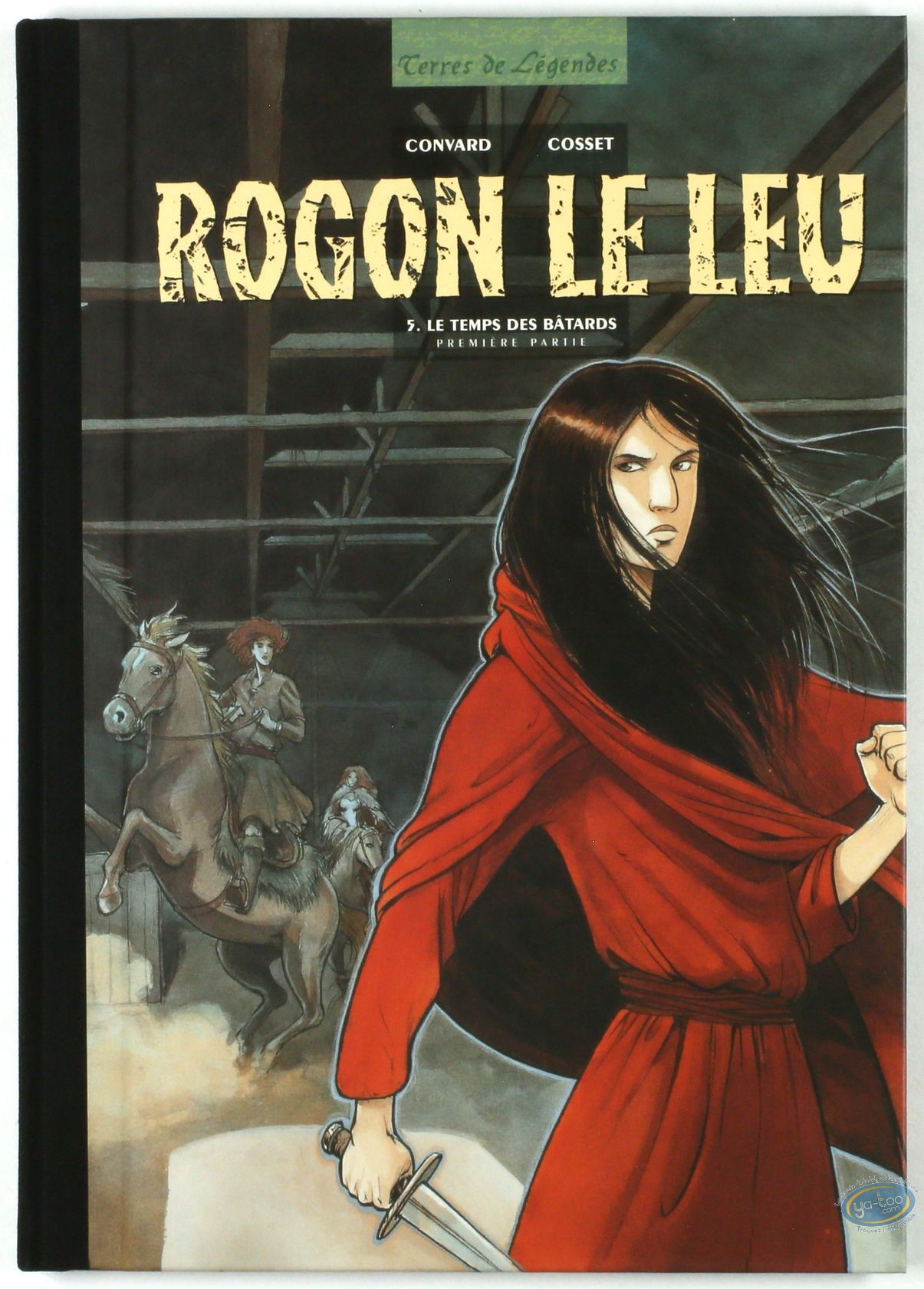 Special Edition, Rogon le Leu : The Bastards' Time (dedicated)