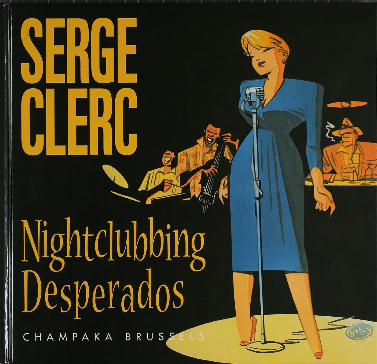 Reduced price European comic books, Nightclubbing Desperados (2nd)
