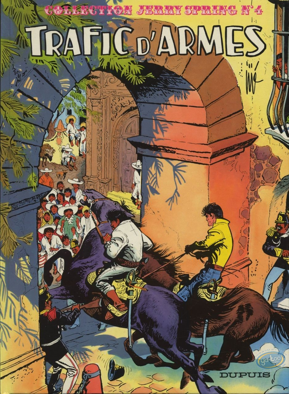 Reduced price European comic books, Jerry Spring : T4 Trafic d'Armes