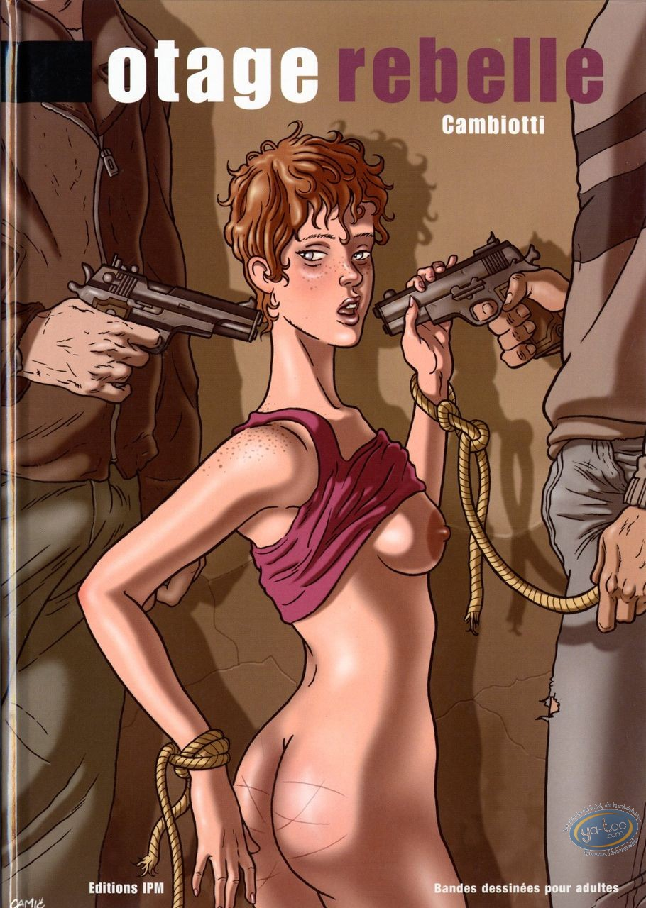 Adult European Comic Books, Otage Rebelle : Otage Rebelle