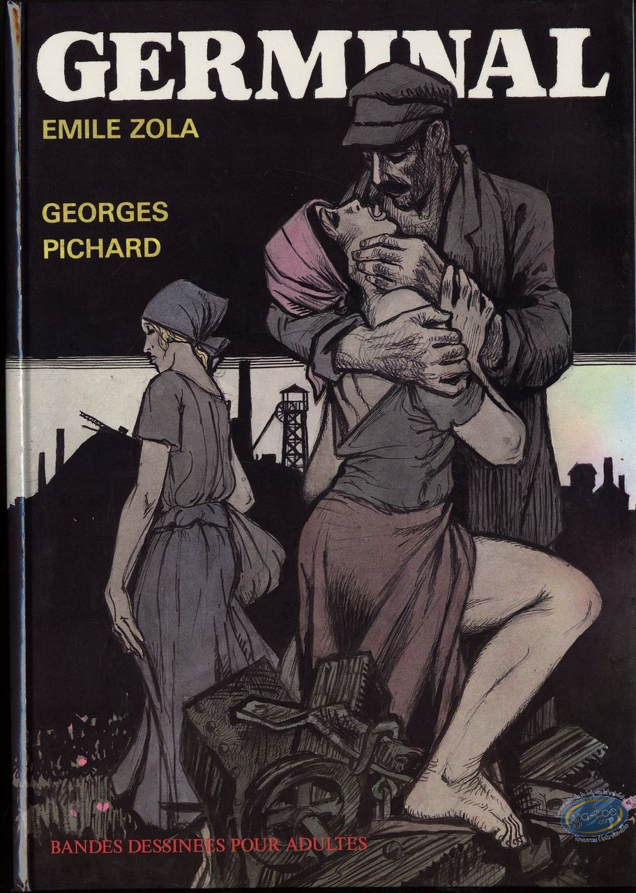 Adult European Comic Books, Germinal : Germinal (Emile Zola)