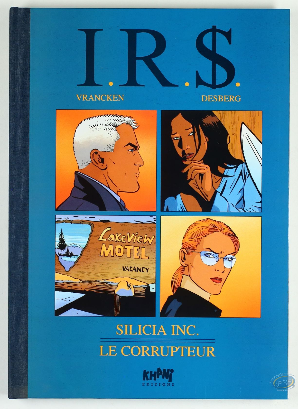 Limited First Edition, I.R.$. : Silicia Inc. - Le Corrupteur