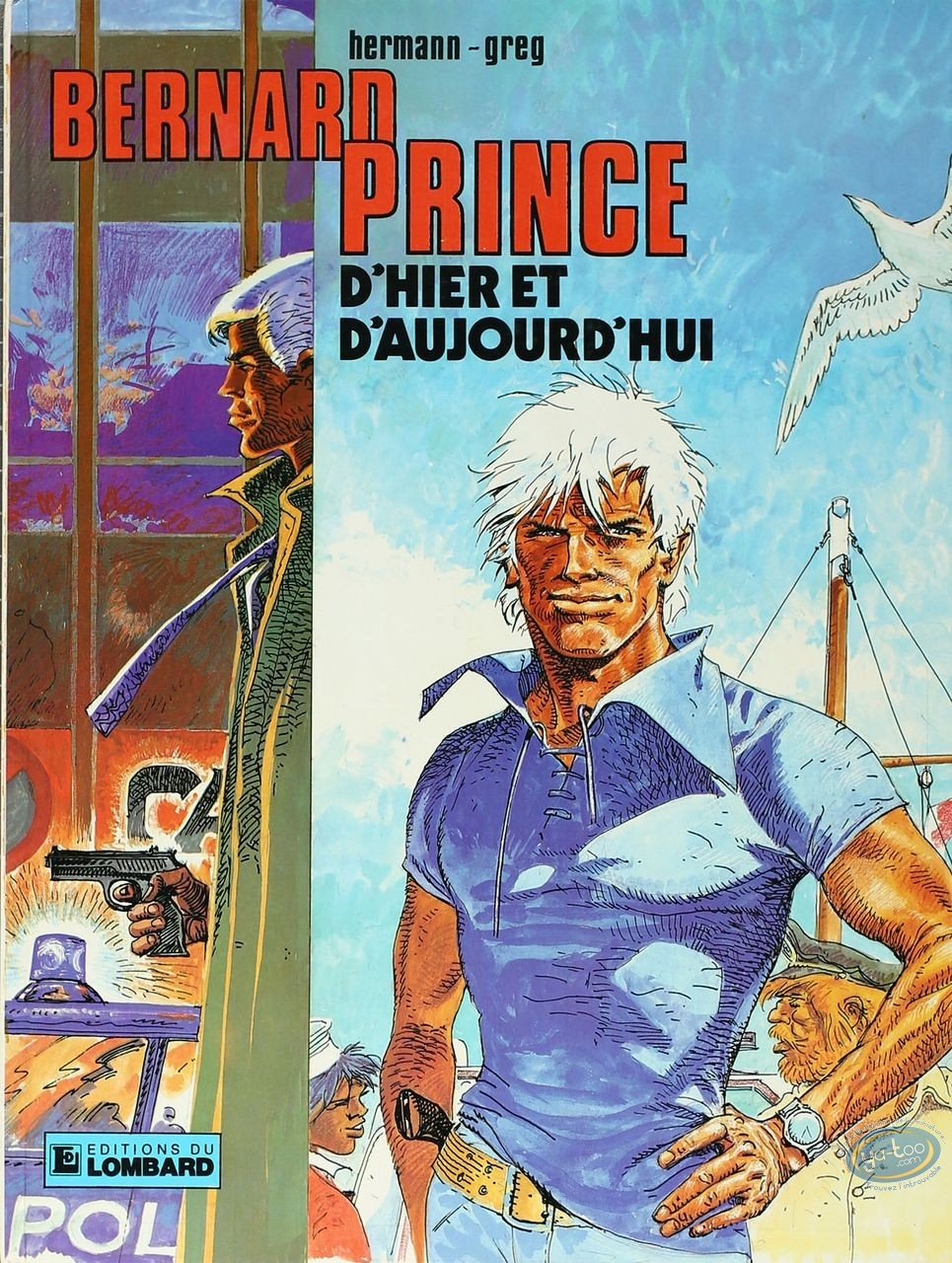 Listed European Comic Books, Bernard Prince : D'hier et d'Aujourd'hui (very good condition)