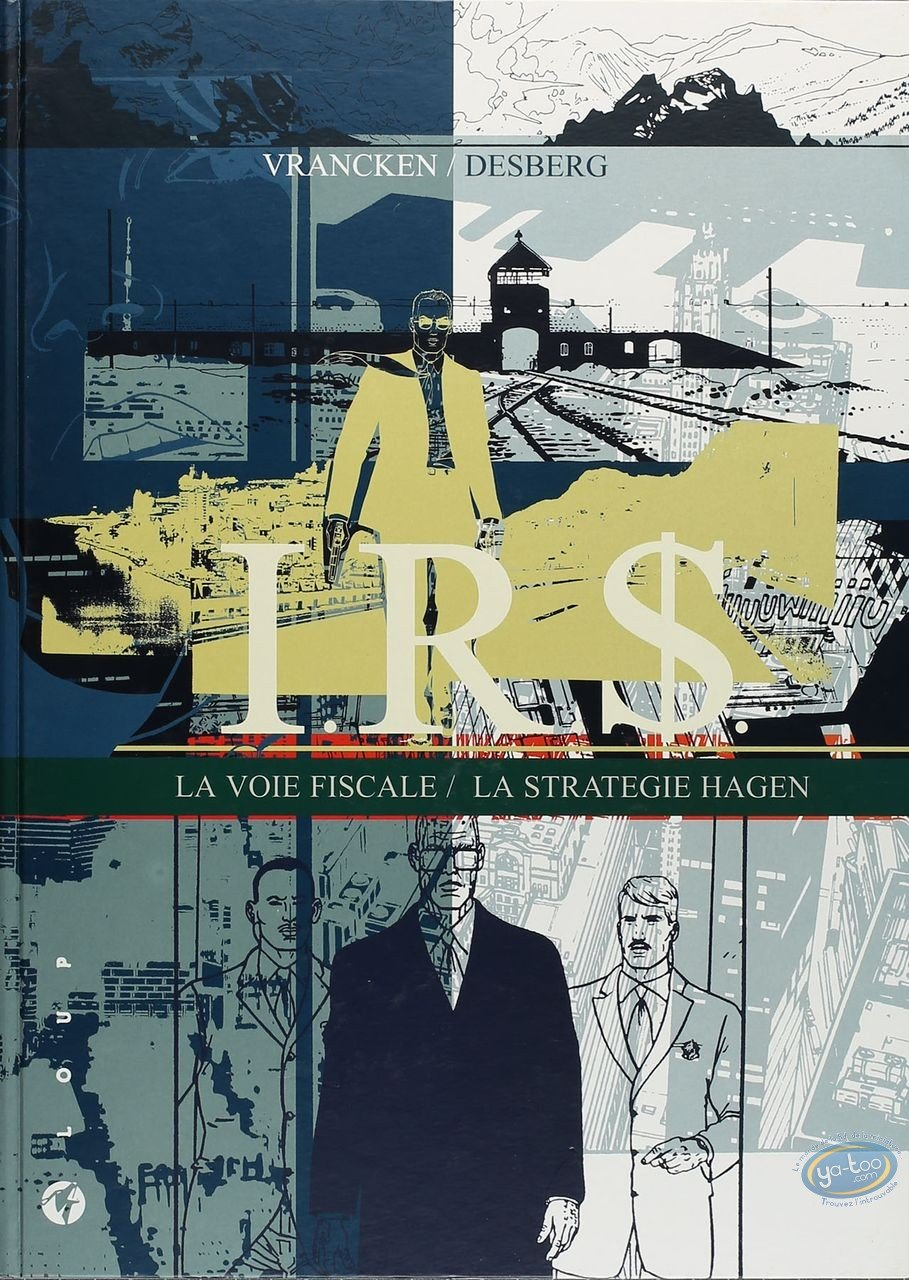 Limited First Edition, I.R.$. : La Voie Fiscale - La Strategie Hagen