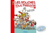 Reduced price European comic books, Rouches Sous Pression (Les) : Les Rouches sous pression Rouche un jour, Rouche toujours