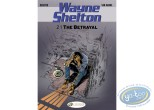 Reduced price European comic books, Wayne Shelton : The Betrayal