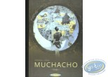 Deluxe Edition, Muchacho : Muchacho tome 1