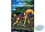 Adult European Comic Books, Salut les coquines : Dur, dur, les faibles femmes! - Salut les coquines