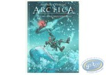 Limited First Edition, Arctica : Dix mille ans sous les glaces