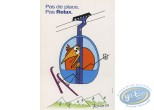 Post Card, Shadoks (Les) : Advertising cards, Shadock for Peugeot, 'Pas de place, pas relax'