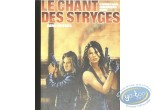 Special Edition, Chant des Stryges (Le) : Rencontres