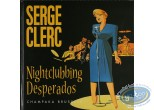 Used European Comic Books, Nightclubbing Desperados (2nd)