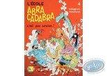 Listed European Comic Books, Ecole Abracadabra (L') : L'école Abracadabra, C'est pas Sorcier