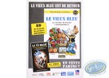 Offset Print, Vieux Bleu (Le) : Affiche publicitaire 'Le vieux bleu, La bande dessinée colombophile' par Walthéry et Cauvin'