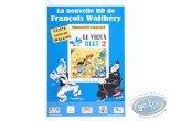 Offset Print, Vieux Bleu (Le) : Advertising poster 'Le vieux bleu 2, La Nouvelle BD of Walthéry et Cauvin'