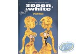 Listed European Comic Books, Spoon et White : Spoon & White