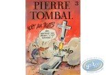 Listed European Comic Books, Pierre Tombal : Mort aux dents + Autograph