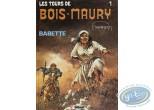 Listed European Comic Books, Tours de Bois-Maury (Les) : Babette (good condition)