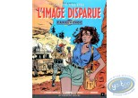 Listed European Comic Books, Canal Choc : L'image disparue
