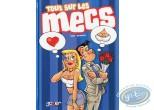 European Comic Books, Tout sur … : Tout sur... Les Mecs