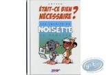 Reduced price European comic books, Noisette le Hamster : Les inédits de Noisette le hamster, Etait-ce bien nécessaire ?