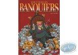 European Comic Books, Tout sur … : Tout sur ... Les banquiers
